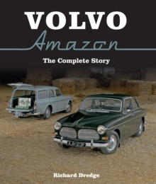Volvo Amazon : The Complete Story, Hardback