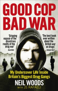 Good Cop, Bad War, Paperback Book