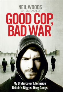Good Cop, Bad War, Hardback