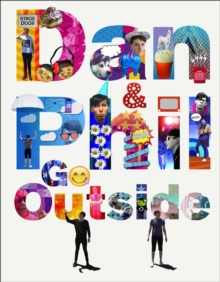 Dan and Phil Go Outside, Hardback