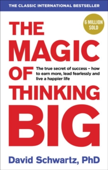 The Magic of Thinking Big, Paperback