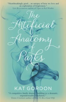 The Artificial Anatomy of Parks, Paperback Book