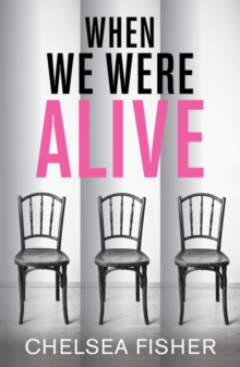 When We Were Alive, Paperback