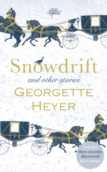 Snowdrift and Other Stories (Includes Three New Recently Discovered Short Stories), Hardback