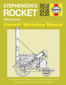 Stephenson's Rocket Manual : 1829 Onwards, Hardback