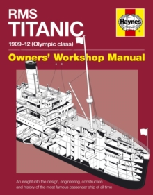 RMS Titanic Owners' Workshop Manual, Paperback
