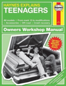 Teenagers - Haynes Explains, Hardback