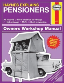 Pensioners - Haynes Explains, Hardback