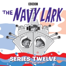 The Navy Lark : Classic Comedy from the BBC Radio Archive Collected Series   No.12, CD-Audio