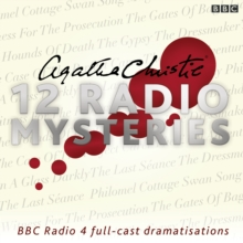Agatha Christie : Twelve BBC Radio 4 Dramatisations Twelve Radio Mysteries, CD-Audio Book