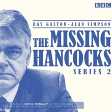 The Missing Hancocks : Five New Recordings of Classic 'Lost' Scripts Series 2, CD-Audio Book