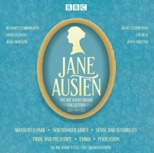 The Jane Austen BBC Radio Drama Collection : Six BBC Radio Full-Cast Dramatisations, CD-Audio