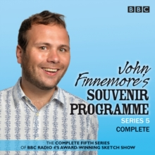 John Finnemore's Souvenir Programme : The BBC Radio 4 Comedy Sketch Show Series 5, CD-Audio