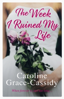 The Week I Ruined My Life, Paperback