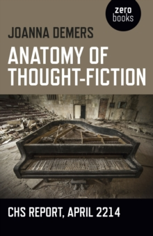 Anatomy of Thought-Fiction : Chs Report, April 2214, Paperback Book