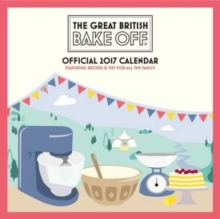 Great British Bake off Official 2017 Square Calendar, Calendar