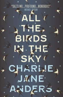 All the Birds in the Sky, Paperback