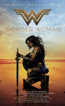 Wonder Woman: The Official Movie Novelization, Paperback Book