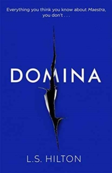 Domina : The Stunning New Thriller from the Bestselling Author of Maestra, Hardback