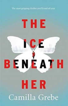The Ice Beneath Her, Paperback Book
