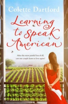 Learning to Speak American : A Life-Affirming Story of Starting Again, Paperback