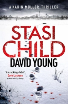 Stasi Child : A Chilling Cold War Thriller, Paperback