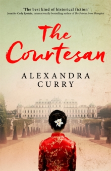 The Courtesan : A Heartbreaking Historical Epic of Loss, Loyalty and Love, Paperback