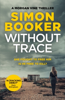 Without Trace : An Edge of Your Seat Psychological Thriller, Paperback