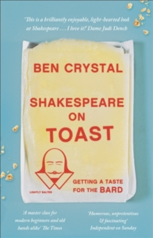 Shakespeare on Toast : Getting a Taste for the Bard, Paperback