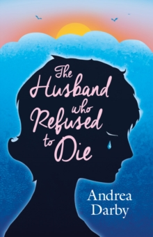 The Husband Who Refused to Die, Paperback
