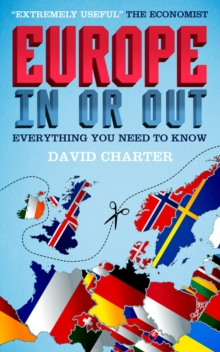 Europe - in or Out? : Everything You Need to Know, Paperback
