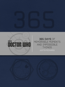 Doctor Who: 365 Days of Memorable Moments and Impossible Things, Hardback