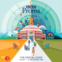 BBC Proms 2016: The Official Guide, Paperback