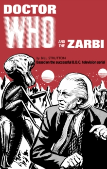 Doctor Who and the Zarbi, Hardback Book