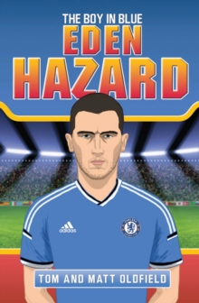 Eden Hazard : The Boy in Blue, Paperback