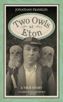 Two Owls at Eton, Hardback Book