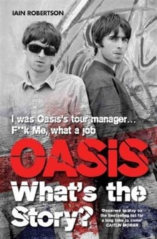 Oasis: What's the Story, Paperback Book