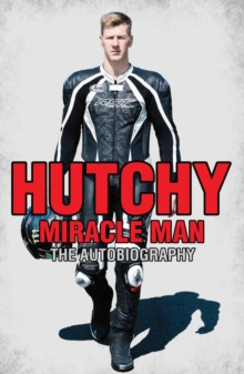 Hutchy : Miracle Man, Hardback