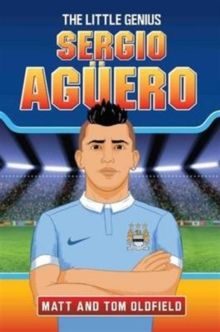 Sergio Aguero : The Little Genius, Paperback