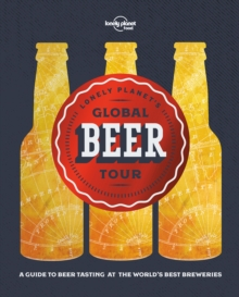 Lonely Planet's Global Beer Tour, Hardback Book