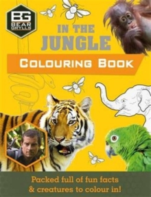 Bear Grylls Colouring Books in the Jungle, Paperback