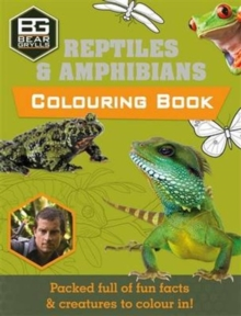 Bear Grylls Colouring Books: Reptiles, Paperback