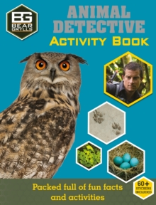 Bear Grylls Activity Series: Animal Detective, Paperback Book