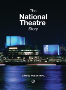 The National Theatre Story, Hardback