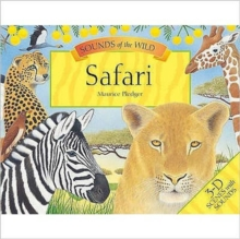 Maurice Pledger Sounds of the Wild : Safari (8 Spreads Version), Hardback