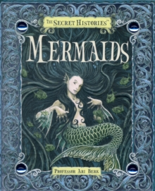 Secret Histories - Mermaids, Hardback