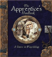 The Apprentice's Handbook : A Course in Wizardology, Spiral bound