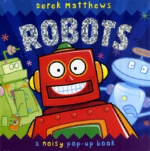 Robots : Noisy Pop-Up Book, Hardback