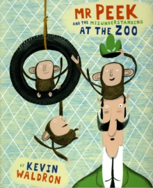 Mr Peek and the Misunderstanding at the Zoo, Paperback