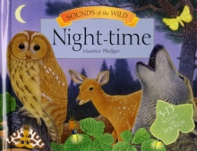 Sounds of the Wild - Night-Time, Hardback